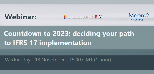 Free webinar - Countdown to 2023: deciding your path to IFRS 17 implementation